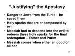 justifying the apostasy