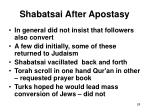 shabatsai after apostasy