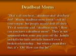 deadbeat moms