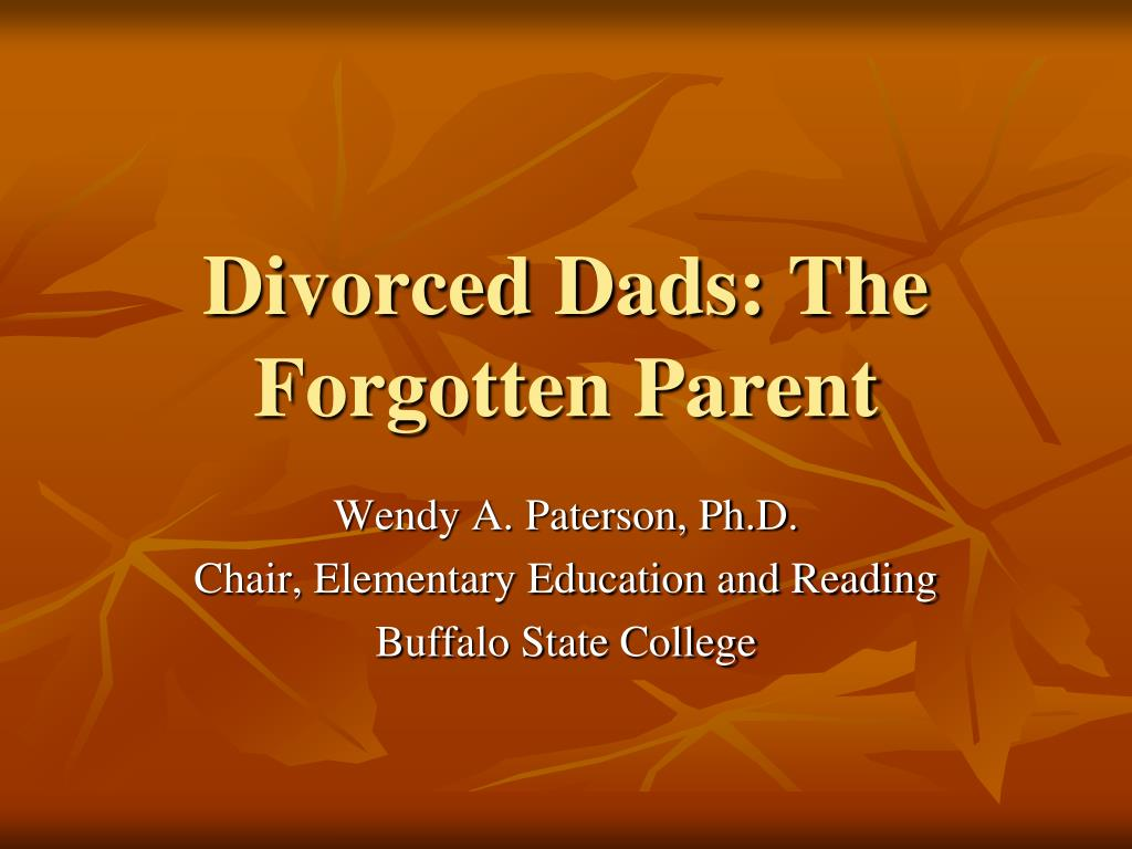 divorced dads the forgotten parent l.