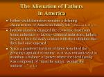 the alienation of fathers in america