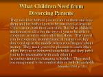 what children need from divorcing parents