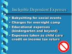 ineligible dependent expenses