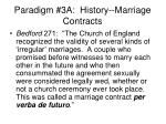 paradigm 3a history marriage contracts