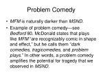 problem comedy