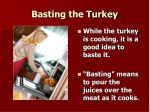 basting the turkey