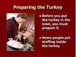 preparing the turkey