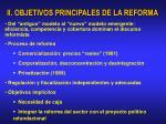 ii objetivos principales de la reforma