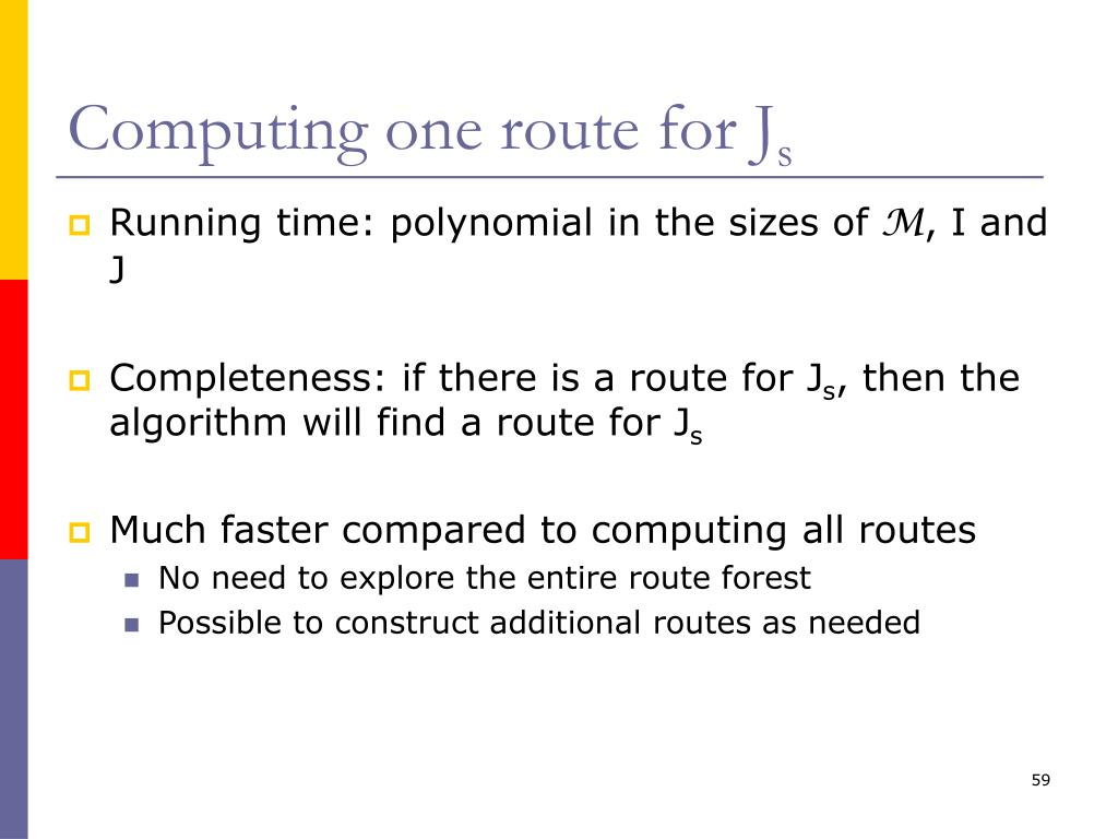 Computing one route for J