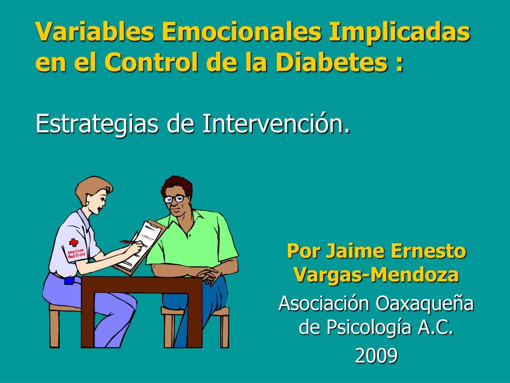 variables emocionales implicadas en el control de la diabetes estrategias de intervenci n l.