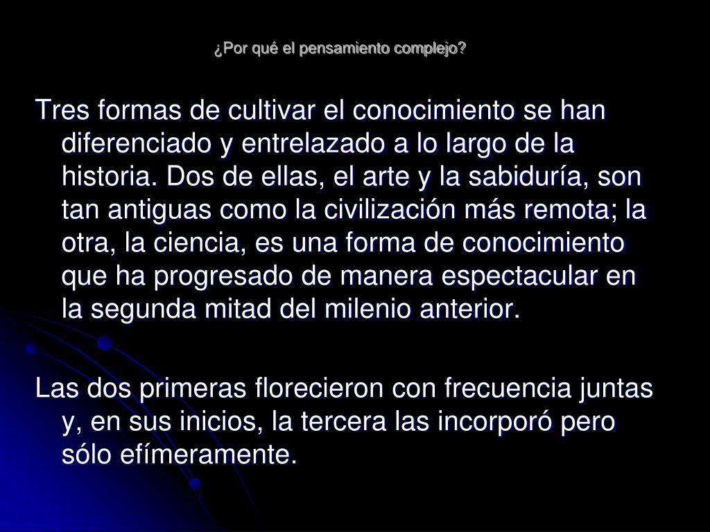 por qu el pensamiento complejo l.