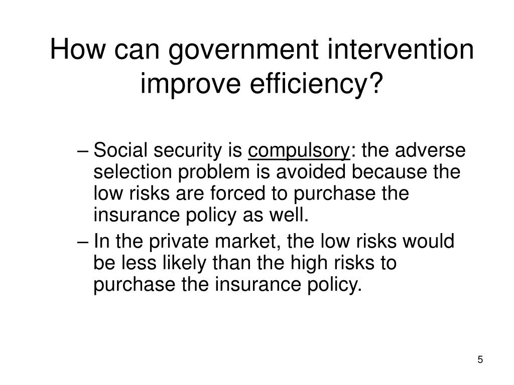 How can government intervention improve efficiency?
