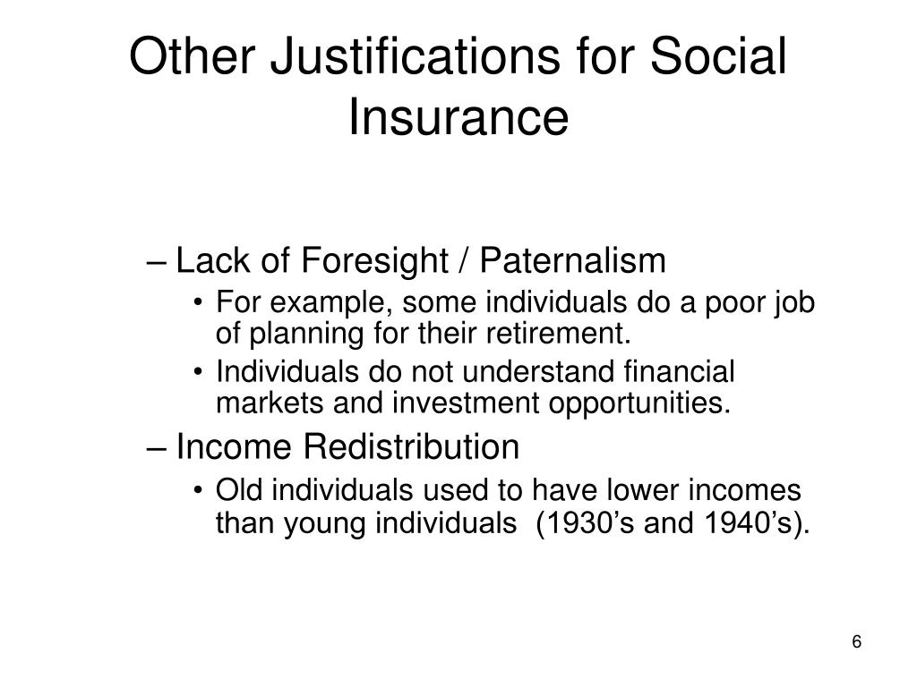 Other Justifications for Social Insurance