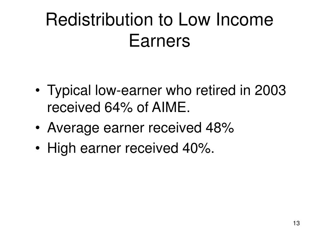 Redistribution to Low Income Earners