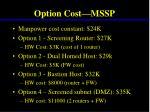 option cost mssp