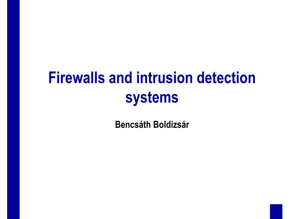 firewalls and intrusion detection systems l.