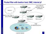 packet filter with bastion host dmz internal pf