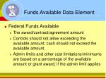 funds available data element