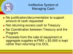 ineffective system of managing cash20