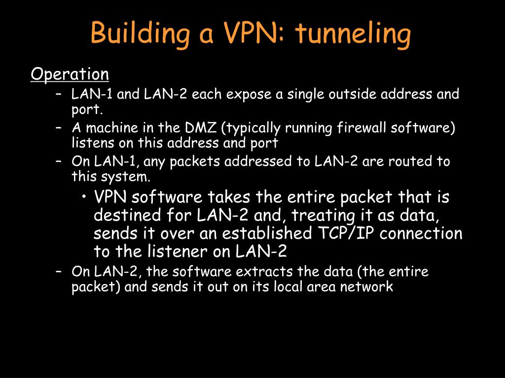 Building a VPN: tunneling