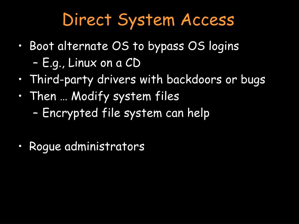 Direct System Access