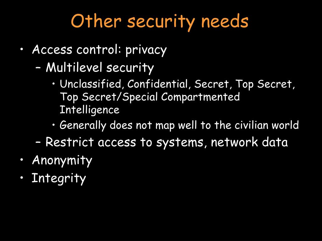 Other security needs