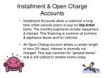 installment open charge accounts