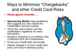 ways to minimize chargebacks and other credit card risks