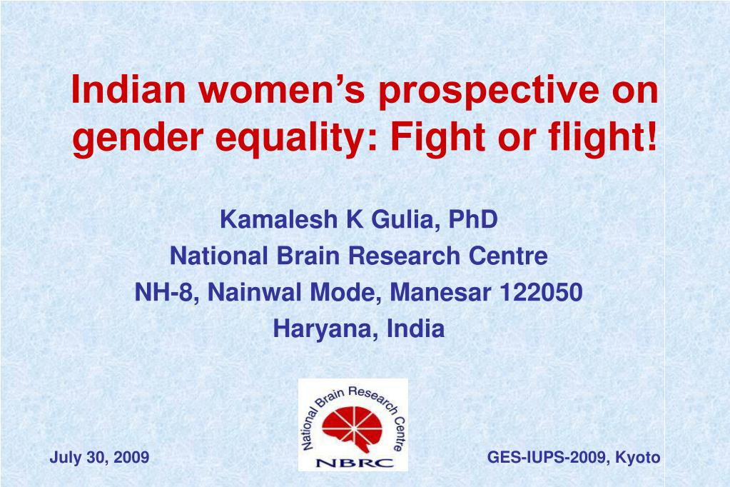 indian women s prospective on gender equality fight or flight l.