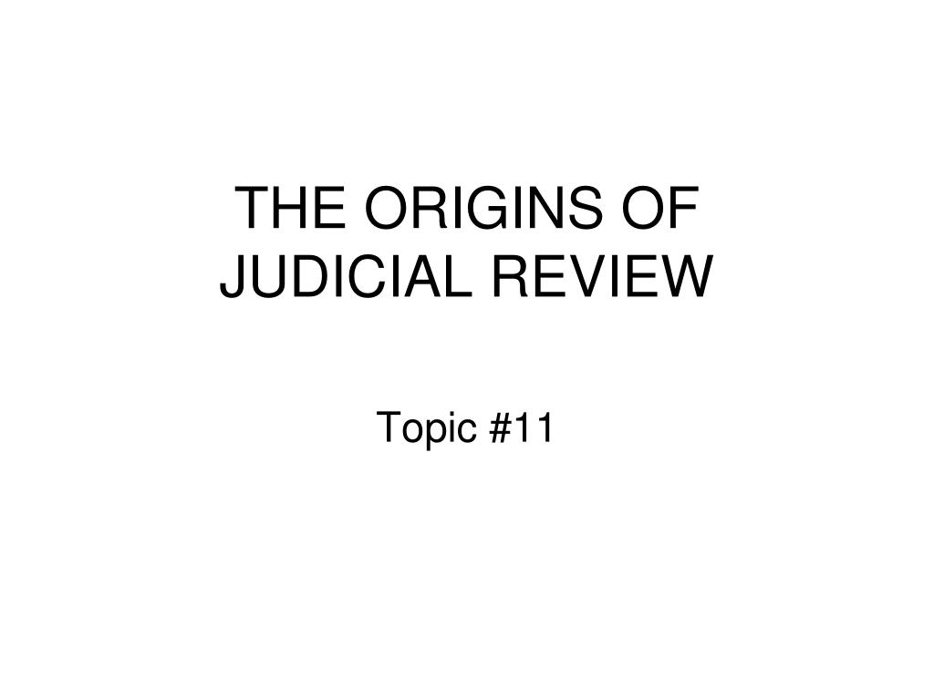 the origins of judicial review l.