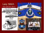 lazy stitch