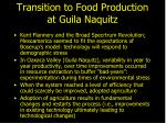 transition to food production at guila naquitz