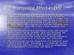 the trampoline effect in golf10