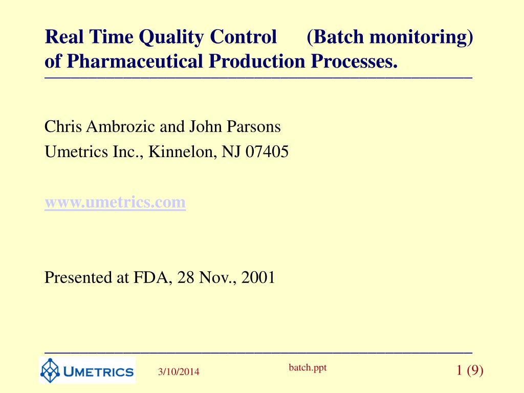 real time quality control batch monitoring of pharmaceutical production processes l.