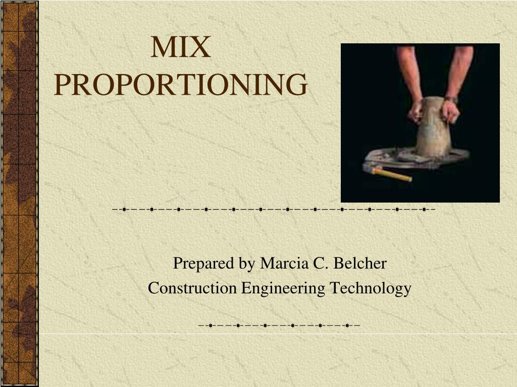 mix proportioning l.