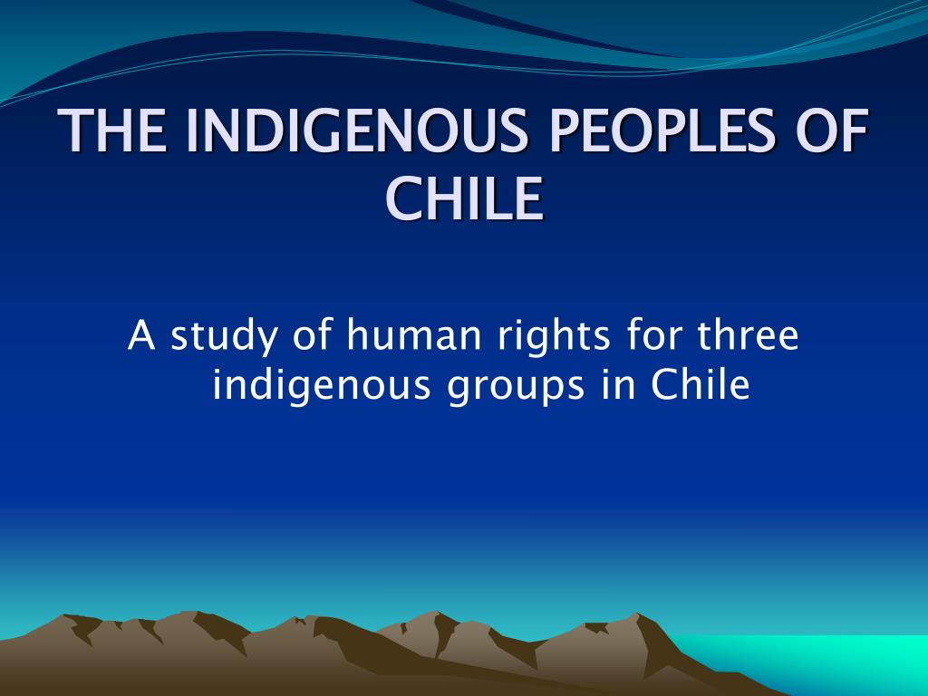 the indigenous peoples of chile l.