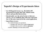 taguchi s design of experiments ideas