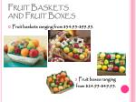 fruit baskets and fruit boxes