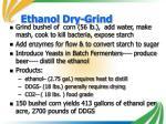 ethanol dry grind