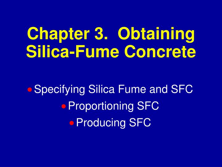 chapter 3 obtaining silica fume concrete n.