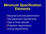 minimum specification elements
