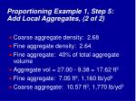 proportioning example 1 step 5 add local aggregates 2 of 2