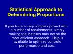statistical approach to determining proportions