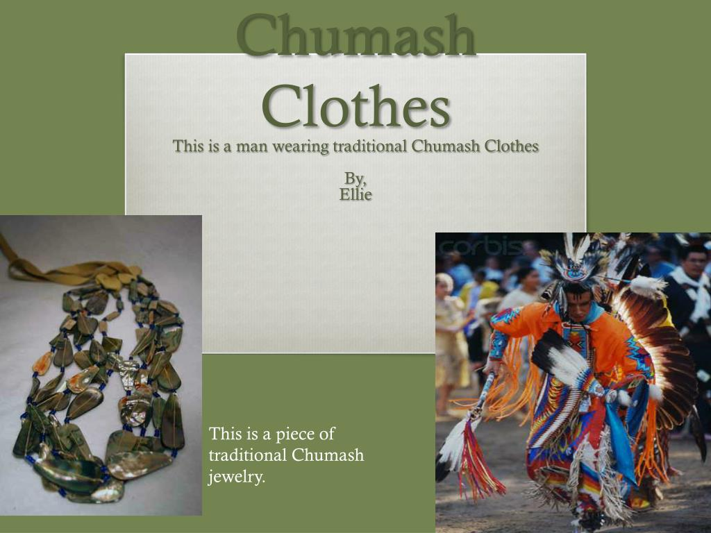 chumash clothes l.