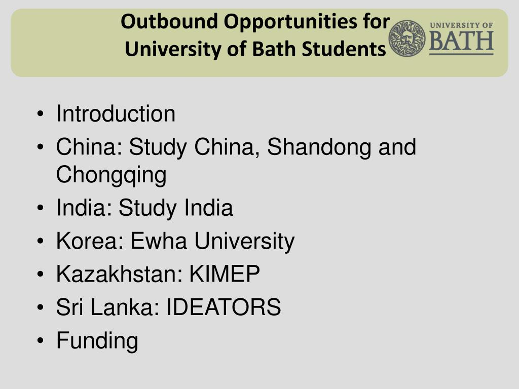 outbound opportunities for university of bath students l.