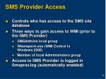 sms provider access