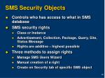 sms security objects
