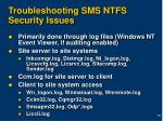 troubleshooting sms ntfs security issues