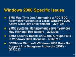 windows 2000 specific issues