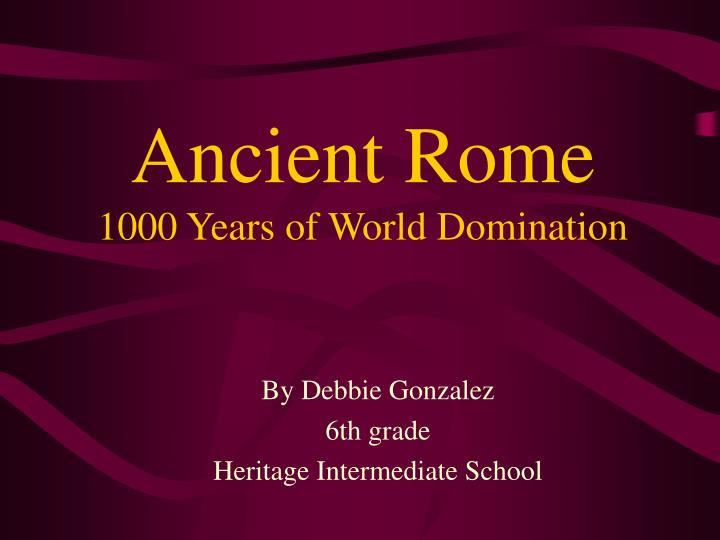 ancient rome 1000 years of world domination n.